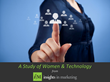 Insights in Marketing Uncovers How a Women's Psychological Makeup...