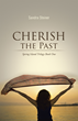 """Living Life After Great Loss and Struggle in New Novel """"Cherish..."""