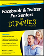 Wiley Announces Facebook and Twitter For Seniors For Dummies, 2nd...