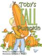 """Joan Brown Cox's new book """"Toby's Tall Pumpkin"""" is a wonderful..."""