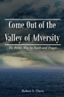 """Robert Davis's new book """"Come Out of the Valley of Adversity"""" is The..."""