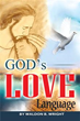 'God's Love Language' Shows God's Influences On Mankind