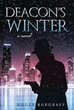 New Novel 'Deacon's Winter' Sets Cleric as Protagonist