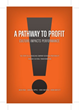 A Pathway to Profit, A New Book by Anita Pugh, Caroline Hipple, Chris...