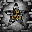 """Bless Releases New Single """"I'm A Star"""""""