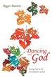 New Book 'Dancing With God' Collects Inspirational Blog Entries