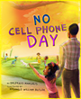 New Children's Book, 'No Cell Phone Day,' Wins 2 Awards for Excellence