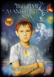 """Positive Buzz Builds for Upcoming Young Adult Sci-Fi Novel, """"The Time Manipulator's Son"""""""