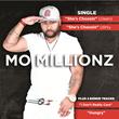 "Mo Millionz Releases Latest Single ""She Choosin"""