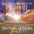 "Prophit Enlightens Listeners With Release of ""The Book of Daniel Vol...."