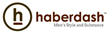Haberdash Re-Launch to Unveil New Concept at Roosevelt Collection