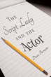 "Dean Burnette's First Book ""The Script Lady and the Actor"" is a..."