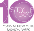 STYLE360 NYFW Announces 10th Year at New York Fashion Week