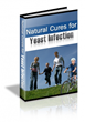 Natural Cure for Yeast Infection Review Exposes New Natural Treatment