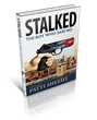 Stalked, the Highly Anticipated Sequel to the Critically Acclaimed...