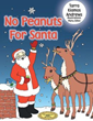 New Children's Book Declares: 'No Peanuts for Santa'