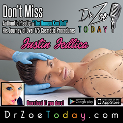 "Justin Jedlica AKA ""The Human Ken Doll"" on Dr. Zoe Today"