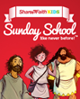 Sharefaith Releases SharefaithKids - The First 52 Week Cloud-Based Sunday School Curriculum