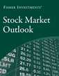 Fisher Investments Releases Stock Market Outlook Summary
