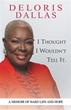 Deloris Dallas' new memoir details life of abuse, escape to America