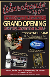 Warehouse 140 Restaurant & Saloon kicks off its grand opening celebration with Todd O'Neill Band