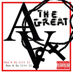 AV The Great - Man N Da City 2