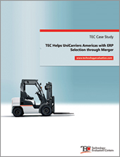Technology Evaluation Centers (TEC) Helps UniCarriers Americas with ERP Selection through Merger