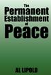 "New book, ""The Permanent Establishment of Peace"" calls for..."
