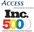 ACCESS Destination Services makes the Inc. 5000 list of Fastest...