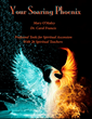 """YOUR SOARING PHOENIX"" by Dr. Carol Francis Available Today..."
