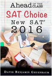 Ahead of the Class SAT Choice New SAT 2016