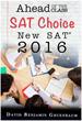 Ahead of the Class Introduces New SAT* 2016: SAT Choice - World's...