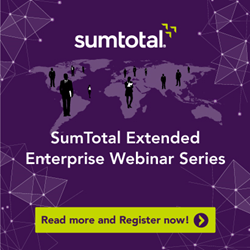SumTotal® Systems today announced the launch of a webinar series aimed at helping organizations understand the benefits of extending learning and training across their value chains.