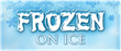 Ticket Down Slashes Prices for Frozen on Ice Tickets in Orlando,...