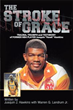 Former NBA Player Shares His Story in 'The Stroke of Grace'