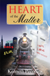 """Kenneth A. Pecoraro's First Book """"Heart of the Matter"""" is the..."""