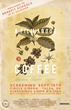 """A Film About Coffee"" is Coming to Tulsa to Benefit an El..."