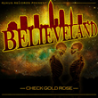 "Check Gold Rose Releases New Mixtape ""Believeland"""