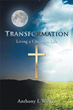 Guide to personal 'Transformation' awaits in new book