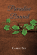 """Carrie Bee's first book """"Paradise Bound"""" is an eye opening exploration..."""