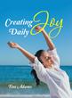 Life Coach: 'Don't Wait for Joy. Create It!'