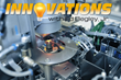 New Episode of Innovations Airing November 19th via Discovery Channel.