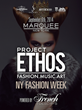 Java Monster Sponsors Debut of Project Ethos at New York Fashion Week...