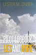 "Story of Storm Chasing in the Skies Tackled in New Book, ""PILOT..."