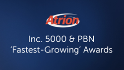 atrion wins inc 5000 & pbn fastest growing