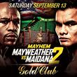 Gold Club San Francisco Presents Mayweather vs. Maidana 2