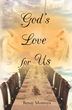 "Renay Montoya's first book ""God's Love for Us"" is a powerful..."