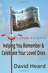 New Book by David Heard: Helping You Remember & Celebrate Your Loved Ones