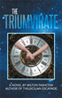 Milton Pashcow announces release of 'THE TRIUMVIRATE'