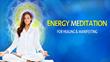 ChangeYourEnergy.com Features New Meditation Course